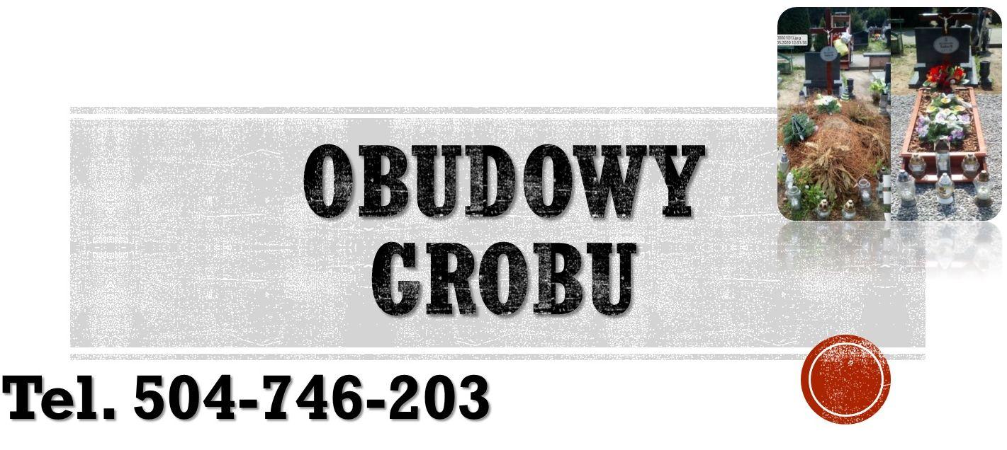 Obudowa grobu Wrocław, cena tel. 504-746-203